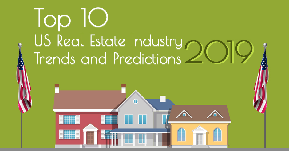 Top 10 US Real Estate Industry Trends and Predictions for 2019 _ Cover